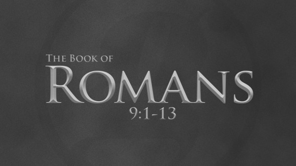 Image result for romans 9:1-13