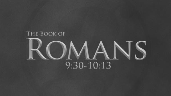 romans-9-30-10-13