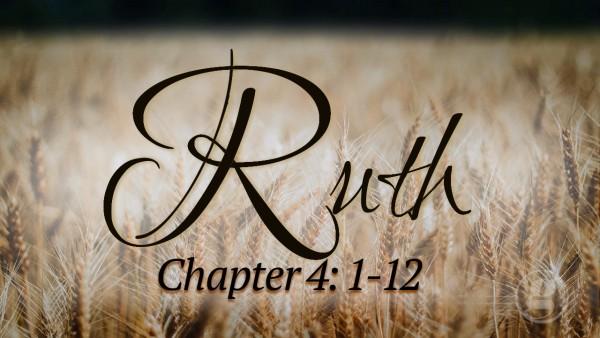 Ruth-4-1-12