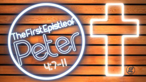 1_Peter_4_7_11