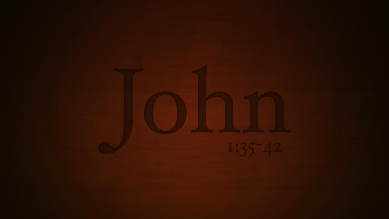 john-1-35-42-720p